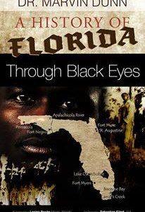 A History of Florida through Black Eyes